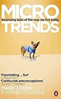 Microtrends: Surprising Tales of the way We Live Today