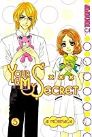 Your & My Secret, Volume 5 (Your & My Secret, #5)