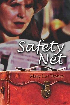 Safety Net  by  Mary Lee Tinney