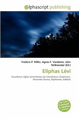 Eliphas Levi  by  Frederic P.  Miller