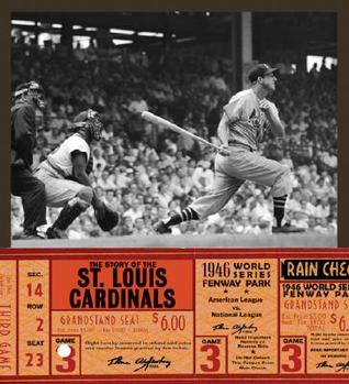 The Story of the St. Louis Cardinals  by  Michael OHearn