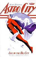 Astro City, Vol. 1: Life in the Big City