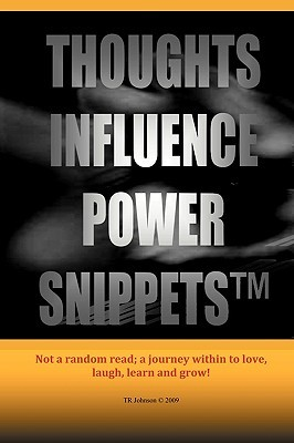 Thoughts Influence Power Snippets T.R. Johnson