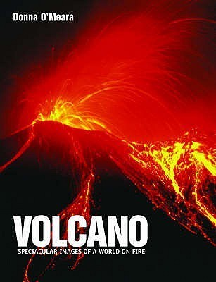 Volcano  by  Donna OMeara