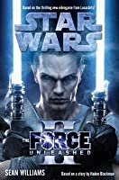 Star Wars: The Force Unleashed II (The Force Unleashed, #2)