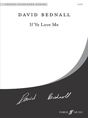 If Ye Love Me: Choral Octavo Alfred A. Knopf Publishing Company, Inc.