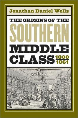Women Writers and Journalists in the Nineteenth-Century South  by  Jonathan Daniel Wells