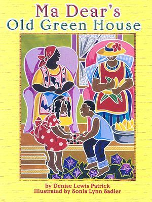 MaDears Old Green House Denise Lewis Patrick