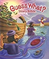 Guess What?: Story Bible