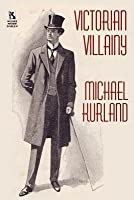 Victorian Villainy: A Collection of Moriarty Stories / The Trials of Quintilian: Three Stories of Rome's Greatest Detective (Wildside Myst