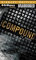 Compound, The
