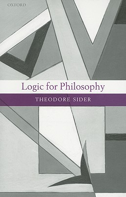 Logic for Philosophy Theodore Sider