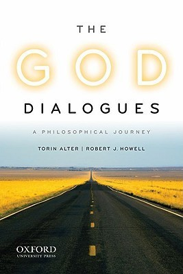 The God Dialogues: A Philosophical Journey  by  Torin Alter