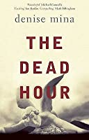 The Dead Hour (Paddy Meehan, #2)