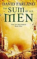 The Sum of All Men (Runelords, #1)