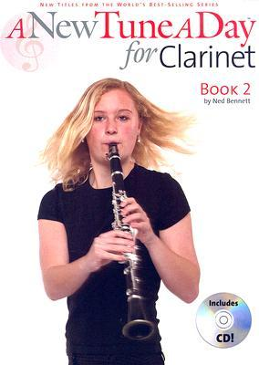 A New Tune a Day - Clarinet, Book 2  by  Ned Bennett