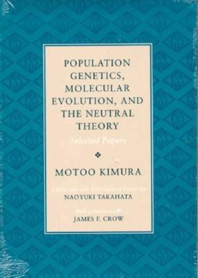 Neutral Theory of Molecular Evolution Motoo Kimura