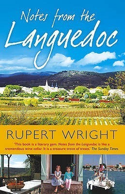Notes From the Languedoc Rupert Wright