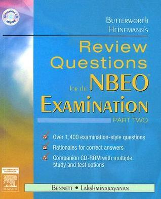 Butterworth Heinemanns Review Questions for the NBEO Examination: Part Two [With CDROM] Edward S. Bennett
