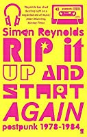 Rip It Up and Start Again: Post-Punk 1978-84