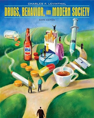 Drugs, Society and Criminal Justice (3rd Edition) Charles F. Levinthal