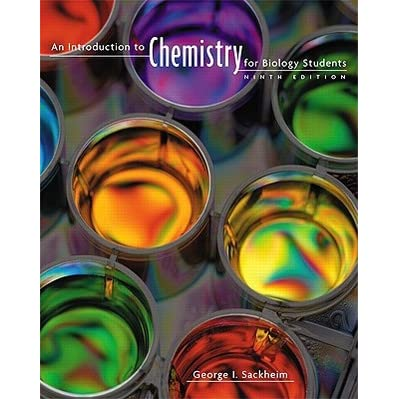 An Introduction to Chemistry for Biology Students - George I. Sackheim