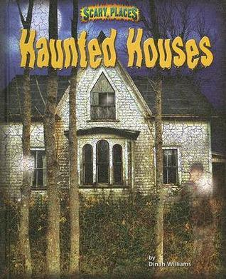 Haunted Houses Dinah Williams