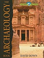 ARCHAEOLOGY BOOK THE HB (Wonders of Creation)
