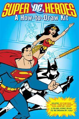 DC Superheroes: A How-to-Draw Kit  by  DC Comics