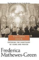 The Open Door: Entering the Sactuary of Icons and Prayer