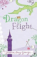 Dragon Flight (Dragon Slippers, #2)