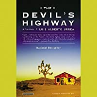 The Devil's Highway: A True Story