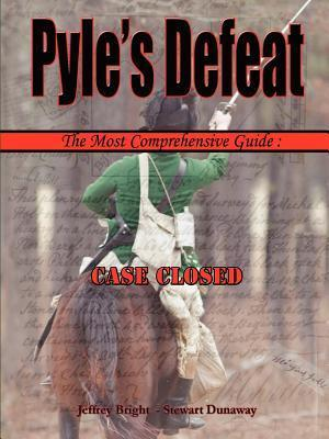 Pyles Defeat - The Most Comprehensive Guide Stewart Dunaway