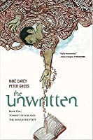 The Unwritten Vol. 1: Tommy Taylor and the Bogus Identity (The Unwritten, #1)