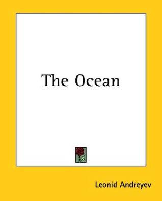 The Ocean  by  Leonid Andreyev