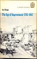 The Age Of Improvement, 1783 1867