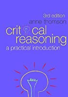 Critical Reasoning: A Practical Introduction