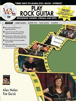 Play Rock Guitar: Beginning Chords, Strums and Riffs [With Book]  by  Alex Nolan