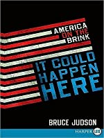 It Could Happen Here LP: America on the Brink
