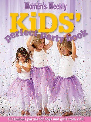 Kids Perfect Party Book  by  Pamela Clark