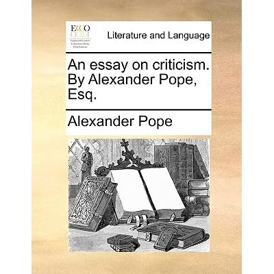 alexander pope statement thesis Alexander pope an essay on man for instance where is the thesis statement typically found in an essay why i should do my homework writings help.