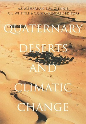 Quaternary Deserts and Climatic Change  by  A.S. Alsharhan