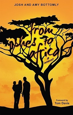 From Ashes to Africa  by  Josh Bottomly
