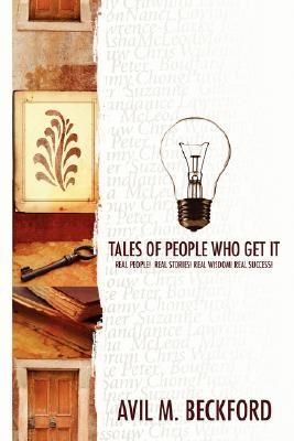 Tales of People Who Get It Avil Beckford