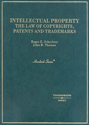 Selected Intellectual Property & Unfair Competition Statutes, 2007 Edition Roger E. Schechter