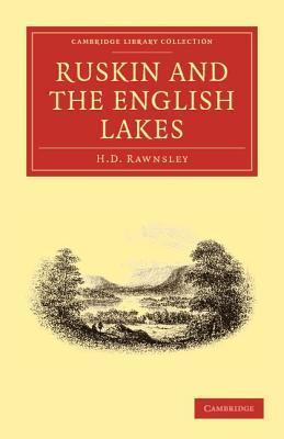 Ruskin and the English Lakes  by  Hardwicke Drummond Rawnsley