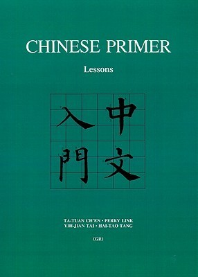 Chinese Primer: Lessons  by  Ta-tuan Chen