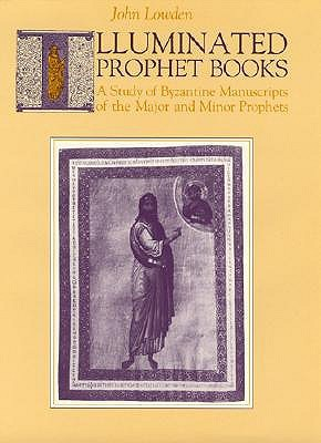 Illuminated Prophet Books  by  John Lowden