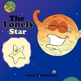 The Lonely Star James H. Wilkinson