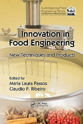 Innovation in Food Engineering: New Techniques and Products Claudio Ribeiro